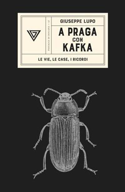 Giuseppe Lupo - A Praga con Kafka