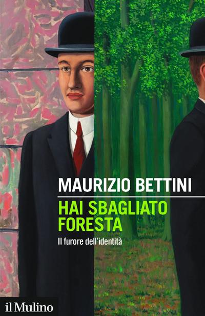 Maurizio Bettini - Hai sbagliato foresta