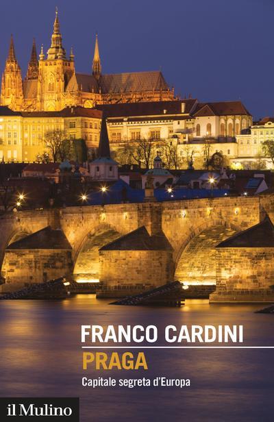 Franco Cardini - Praga