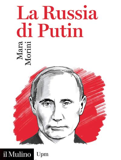 Mara Morini - La Russia di Putin